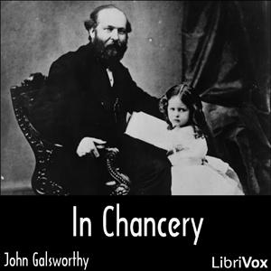 In Chancery (Forsyte Saga Vol. 2)