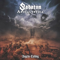 Angels Calling by Sabaton  and   Apocalyptica