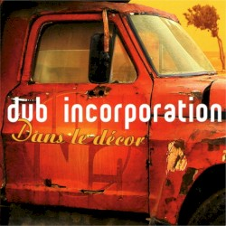 Dub Incorporation - Survie