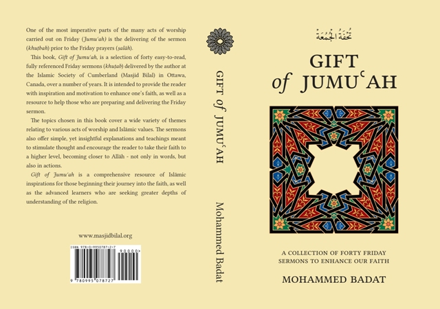 GIFT of JUMUʿAH - Collection of 40 Friday Khuṭab To Enhance Your Faith by Ml Mohammed Badat
