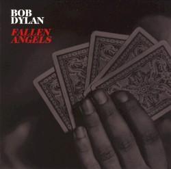 Fallen Angels by Bob Dylan