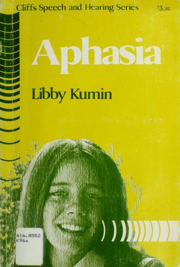 Aphasia by Libby Kumin