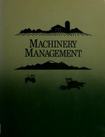 Cover of: Machinery Management (Farm Business Management) | Wendell Bowers