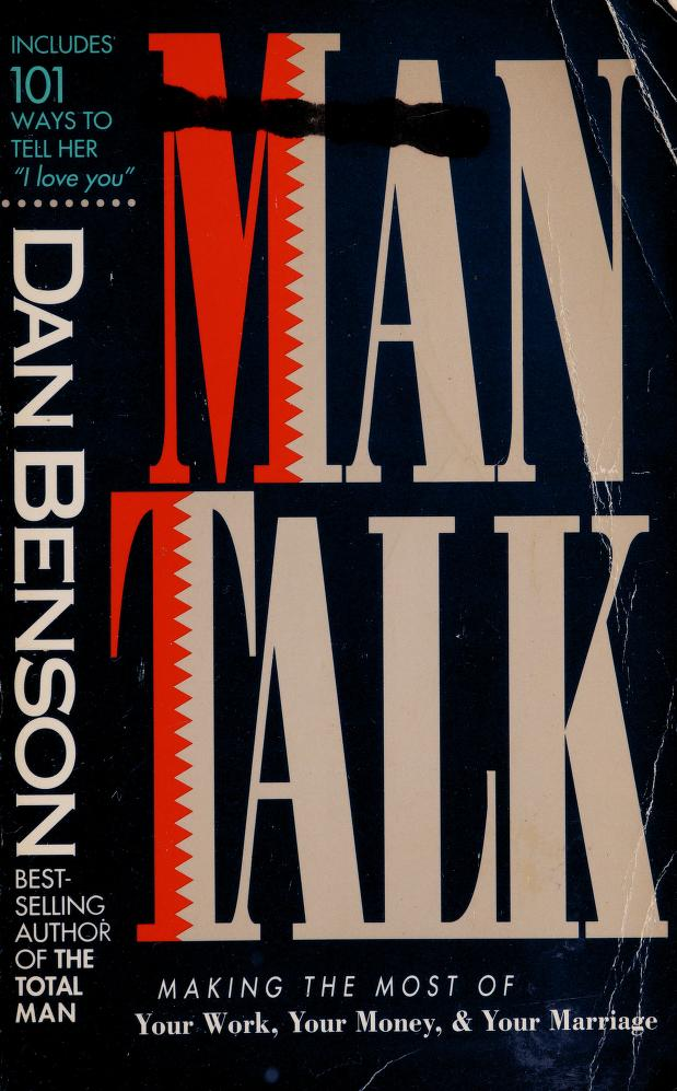 Man talk by Dan Benson